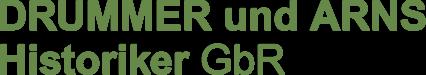DRUMMER und ARNS Historiker GbR